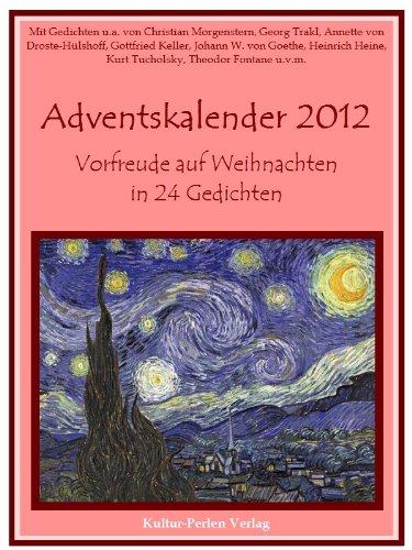 Adventskalender 2012 - Vorfreude auf Weihnachten in 24 Gedichten