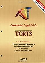 Casenote Legal Briefs: Torts, Keyed to Prosser, Wade and Schwartz