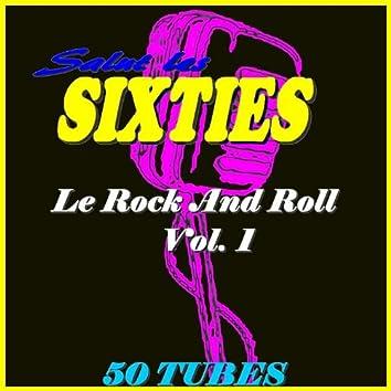 Salut les Sixties: Le Rock 'n' roll, Vol. 1