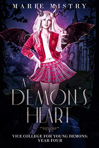 A Demon's Heart: Vice College For Young Demons: Year Four (English Edition)