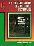 La Restauration des meubles rustiques