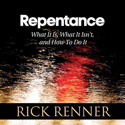 Repentance Audiobook By Rick Renner cover art