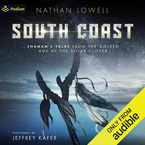 South Coast Audiobook By Nathan Lowell cover art