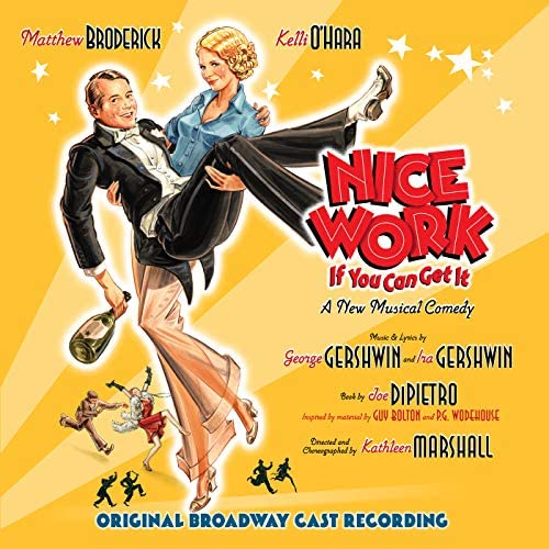 Nice Work Broadway Cast