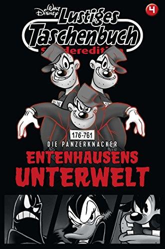 Lustiges Taschenbuch Sonderedition Entenhausens Unterwelt Nr. 4: Die Panzerknacker