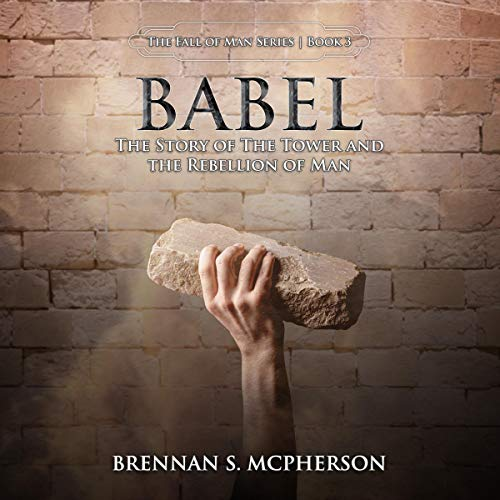 Babel: The Story of the Tower and the Rebellion of Man Titelbild