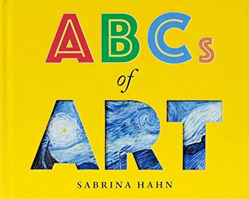 ABCs of Art (Sabrina Hahn's Art & Concepts for Kids)