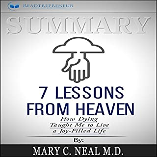 Summary: 7 Lessons from Heaven: How Dying Taught Me to Live a Joy-Filled Life audiobook cover art