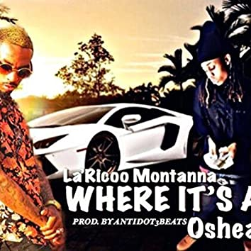 Where Its at (feat. Oshea)