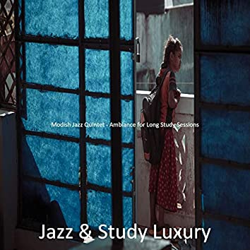 Modish Jazz Quintet - Ambiance for Long Study Sessions