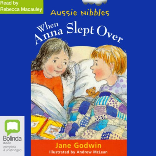 When Anna Slept Over: Aussie Nibbles cover art