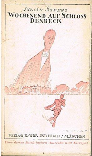 Wochenend auf Schloss Denbeck. Mit Zeichnungen von Olaf Gulbransson. (Übersetzung von Hans B. Wagenseil).