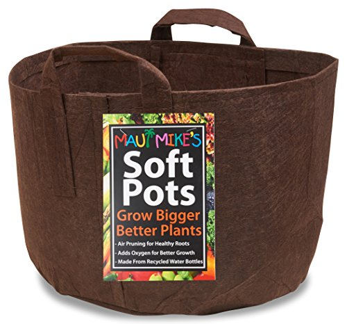 Soft POTS (5 Gallon) Best Fabric Pots and Grow Bags from Maui Mike's. Thicker Material with Sewn Handles for Easy Moving. Made from Hemp and Recycled Water Bottles. Eco Friendly.