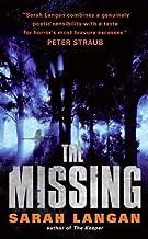 The Missing by Sarah Langan(2007-09-25)