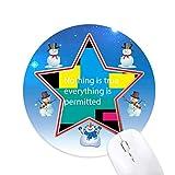 Nichts ist wahr Alles ist erlaubt Schneemann Maus Pad Round Star Mat