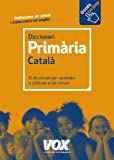 Diccionari de Primària (Vox - Lengua Valenciana - Diccionarios Escolares)