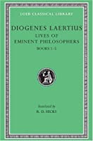 Diogenes Laertius: Lives of Eminent Philosophers, Volume I, Books 1-5 (Loeb Classical Library No. 184) by Diogenes Laertius(1925-01-01)