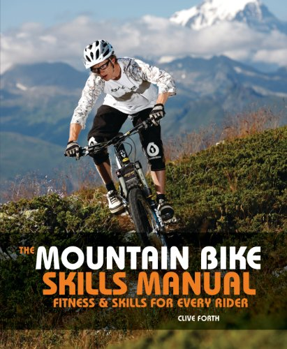 The Mountain Bike Skills Manual: Fitness and Skills for Every Rider (English Edition)