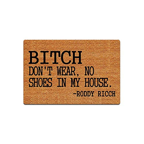 """Bitch Don't Wear, No Shoes in My House Funny Doormat Custom Home Living Decor Housewares Rugs and Mats State Indoor Gift Ideas Washable Fabric Top 23.6""""(W) X 15.7""""(L)"""