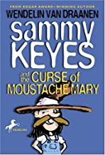 By Wendelin Van Draanen - Sammy Keyes and the Curse of Moustache Mary (2001-02-28) [Paperback]