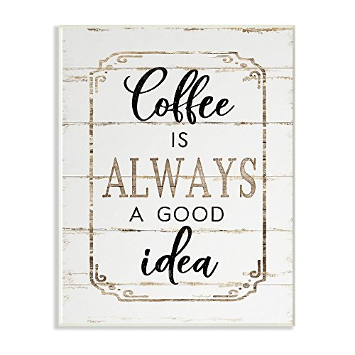 Stupell Industries Elegant Coffee A Good Idea Planked Look Wall Plaque, 10 x 15, Multi-Color