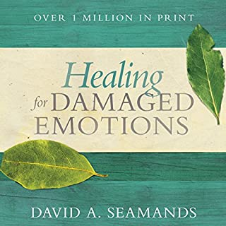 Healing for Damaged Emotions audiobook cover art
