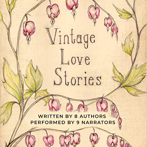 Vintage Love Stories audiobook cover art