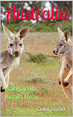 Australia: Kangaroo Koala Bear (Photo Book Book 74) (English Edition)