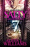 Salty 7: New Beginnings (Salty - A Ghetto Soap Opera)