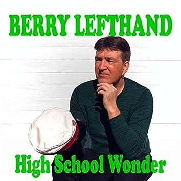 High School Wonder