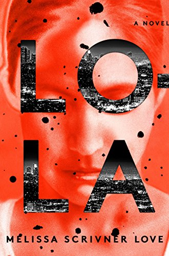 Lola: A Novel (The Lola Vasquez Novels Book 1) (English Edition)