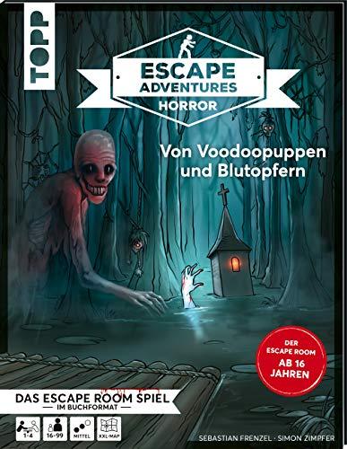 Escape Adventures HORROR – Von Voodoopuppen und Blutopfern: Das ultimative Escape-Room-Erlebnis ab 16! Mit XXL-Mystery-Map für 1-4 Spieler. 90 Minuten Spielzeit