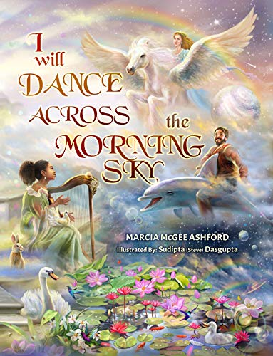 I Will Dance Across the Morning Sky