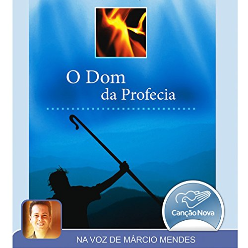 O Dom da Profecia [The Gift of Prophecy] audiobook cover art