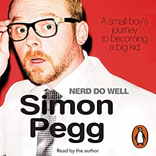 Nerd Do Well                   By:                                                                                                                                 Simon Pegg                               Narrated by:                                                                                                                                 Simon Pegg                      Length: 4 hrs and 49 mins     896 ratings     Overall 4.4