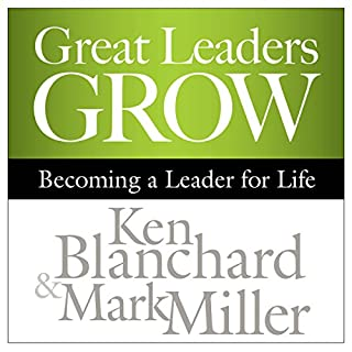 Great Leaders Grow audiobook cover art
