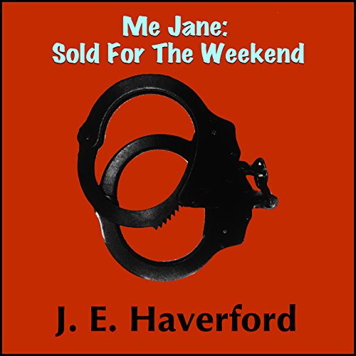 Me Jane: Sold for the Weekend audiobook cover art