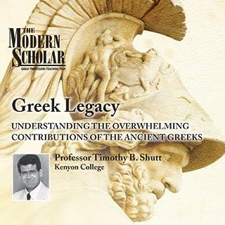 The Modern Scholar: Greek Legacy audiobook cover art