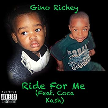 Ride for Me (feat. Coca Kash)
