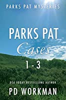 Parks Pat Mysteries 1-3: A quick-read police procedural set in picturesque Canada