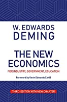The New Economics for Industry, Government, Education, Third Edition [Paperback] W. Edwards Deming and Kevin Edwards Cahill