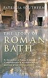 The Story of Roman Bath