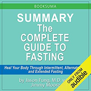 The Complete Guide to Fasting (Audiobook) by Jimmy Moore, Dr  Jason