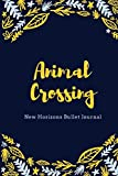 Animal Crossing New Horizons Bullet Journal: College Ruled Journal 120 Pages 6x9 inch New Leaf Planning and Tracking all island developments Cute Birthday's Gift