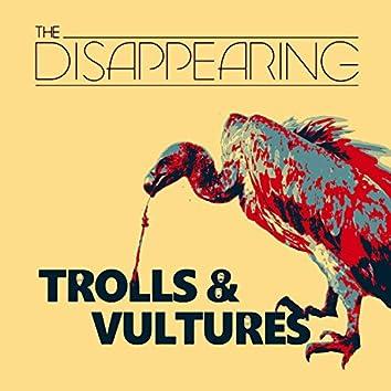 Trolls & Vultures