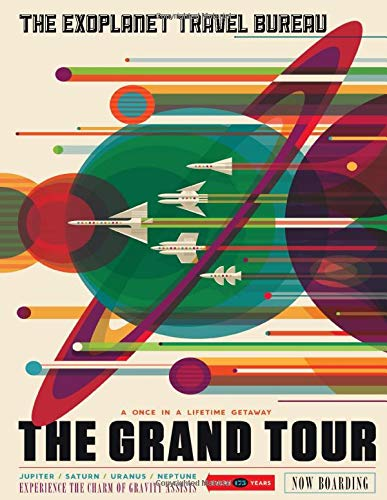 The Grand Tour Voyager Journey - NASA Themed Logbook, Journal, Workbook for Engineers, Physics, Cosmology Students: Voyagers Trip Through Our Solar ... Of All Planets (Space Travel Posters, Band 4)