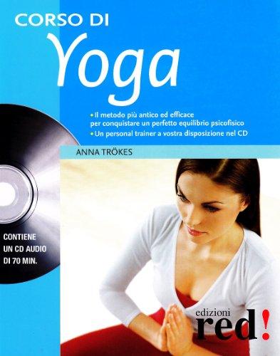 Corso di yoga. Con CD Audio