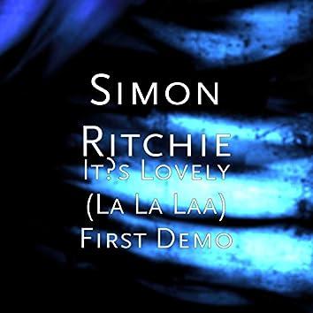 It's Lovely (La La Laa) First Demo