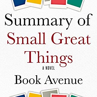 Summary of Small Great Things: A Novel                   By:                                                                                                                                 Book Avenue                               Narrated by:                                                                                                                                 Leanne Thompson                      Length: 1 hr and 8 mins     4 ratings     Overall 4.5