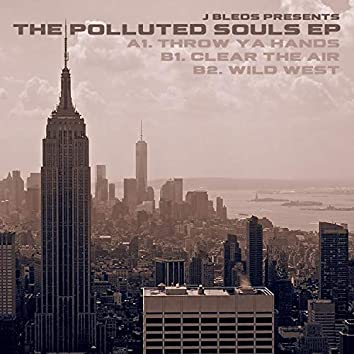 The Polluted Souls EP